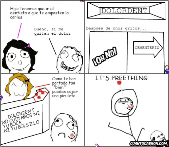 Its_something - La ironía del dentista