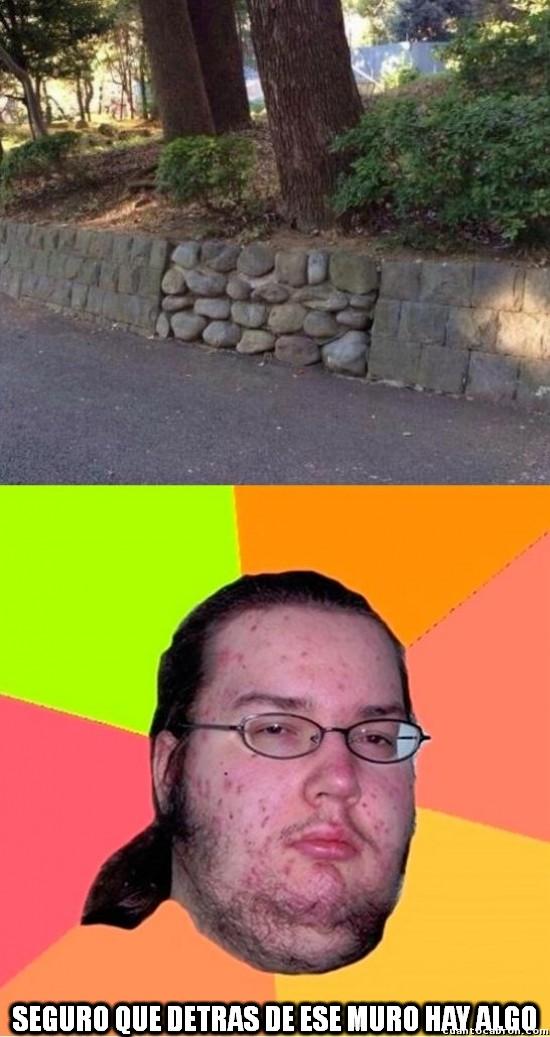 Gordo_granudo - Paredes de piedra que te hacen sospechar
