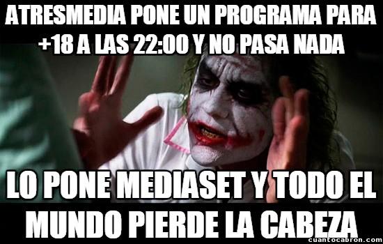 Joker - Parece que la tengamos tomada con Mediaset