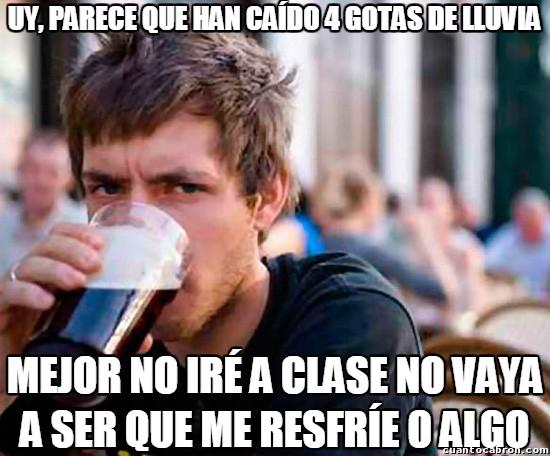 Universitario_experimentado - Cualquier excusa es buena