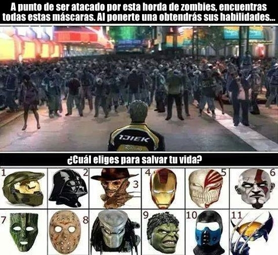 Meme_otros - Si tu vida está en riesgo, ¿qué máscara elegirías?