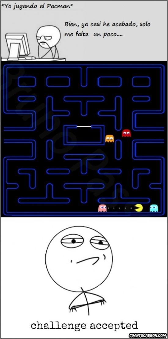 Challenge_accepted - La vida de Pacman es puro riesgo