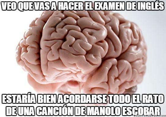 Cerebro_troll - El cerebro y sus ideas random en momentos importantes