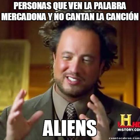 Ancient_aliens - La horrible y pegadiza canción de cierto supermercado