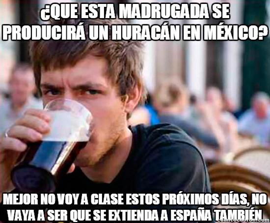 Universitario_experimentado - ¿Un huracán en México?