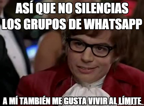 Vivir_al_limite - Los grupos de Whatsapp deben ser silenciados