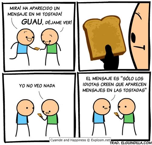Otros - ¡No creas todo lo que te dicen las tostadas!