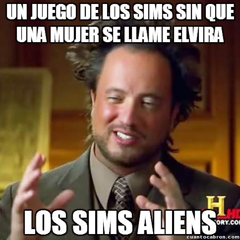 Ancient_aliens - ¿Qué les pasa a los Sims con Elvira?