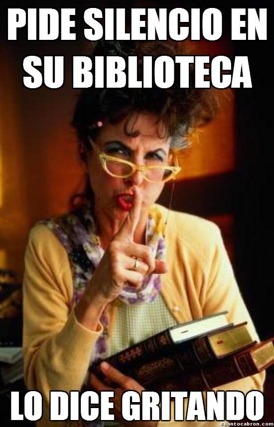 Meme_otros - Bibliotecarias que se quejan del ruido pero luego son ellas las que lo provocan