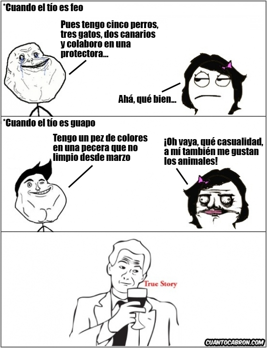 Forever_alone - Eh, pero luego nadie es superficial...