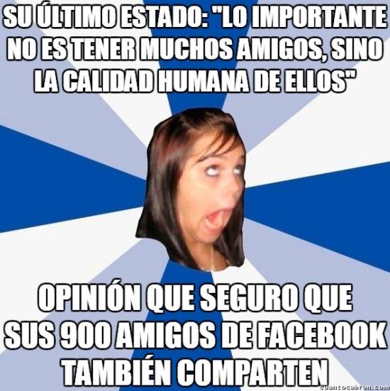 Amiga_facebook_molesta - En la amistad más vale calidad que cantidad, ¿verdad?