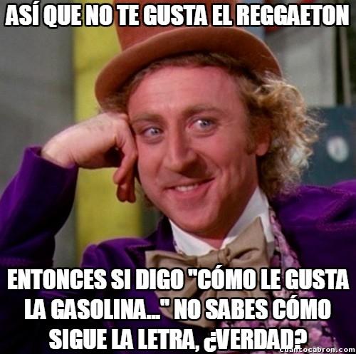 Wonka - Así que no te gusta el Reggaeton