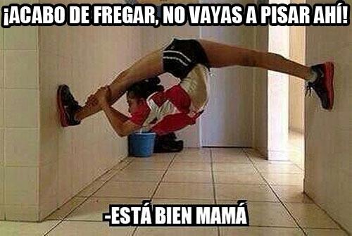 Meme_otros - Cuando tu madre acaba de fregar el suelo