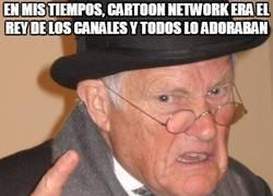 Enlace a Igual soy yo que me hago mayor, pero Cartoon Network, ¿qué te ha pasado?