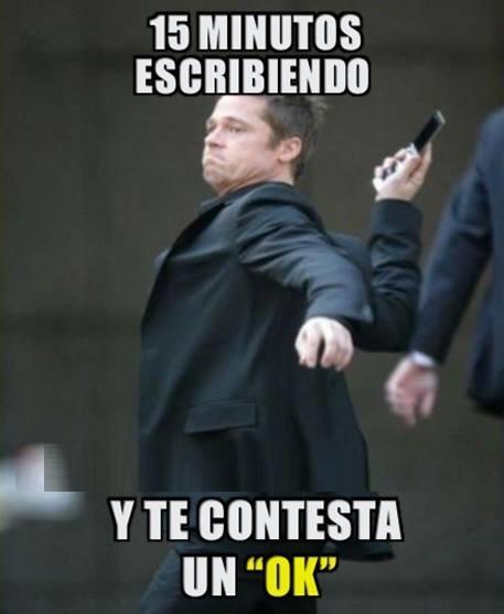 Meme_otros - ¡A tomar por saco el móvil, el whatsapp y todo el que se cruce!