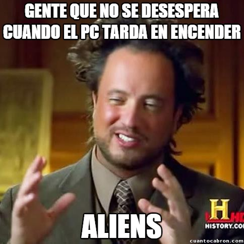 alienigenas ancestrales,Aliens,arrancar,encender,ordenador,pc,tardar