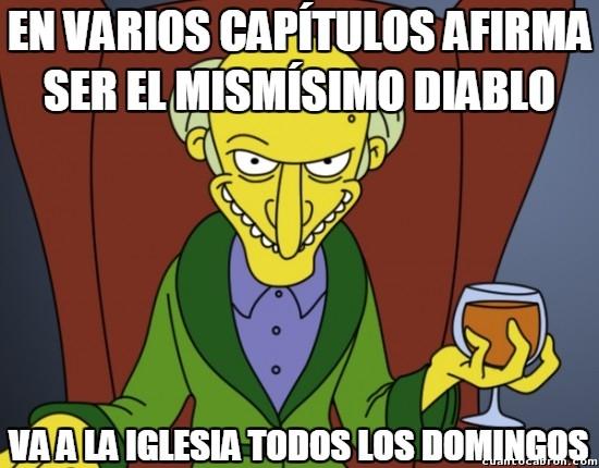 Meme_otros - El Sr. Burns y sus incoherencias religiosas