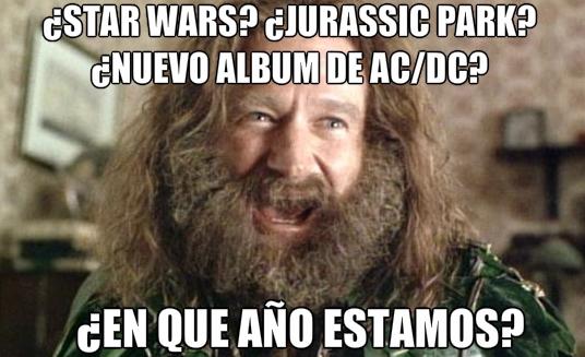 Meme_otros - ¿Nuevas películas de Star Wars y Jurassic Park? ¿Nuevo álbum de AC/DC? ¡¿En qué año estamos?!