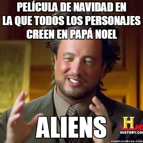 Ancient_aliens - Siempre hay alguien que no cree en Papá Noel y quiere fastidiar a todo el mundo...