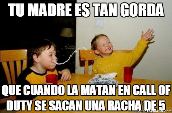 call of duty,madres,mama,matar,racha de 5,risa