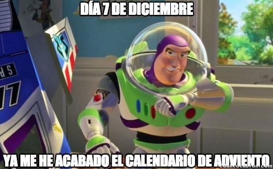 Buzz_lightyear - Las chocolatinas del calendario de adviento siempre me saben a poco