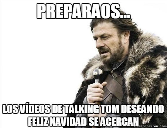 Brace_yourselves - My Talking Tom en Navidad