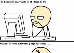 Enlace a ¿Has intentado hacer una viñeta en el editor de CC escribiendo ''Bill Gates''?