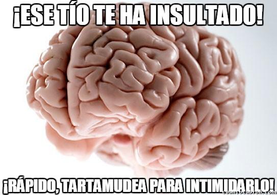 Cerebro_troll - La mejor manera para intimidar a un matón