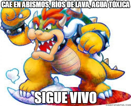 Meme_otros - No hace falta que Mario se esfuerce demasiado, Bowser es inmortal