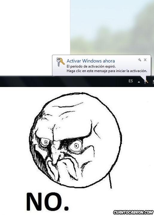 No - ¡No voy a hacer lo que tu me digas, Windows!