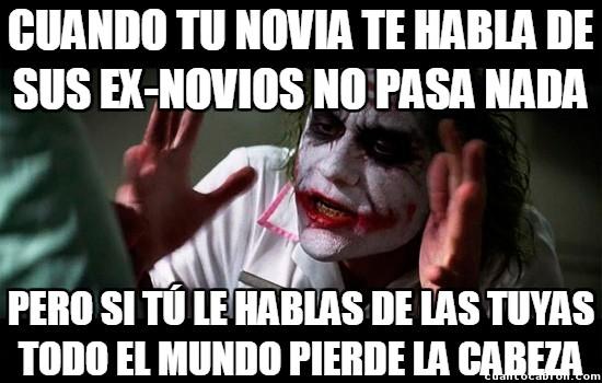 Joker - La injusticia de las novias con sus ex