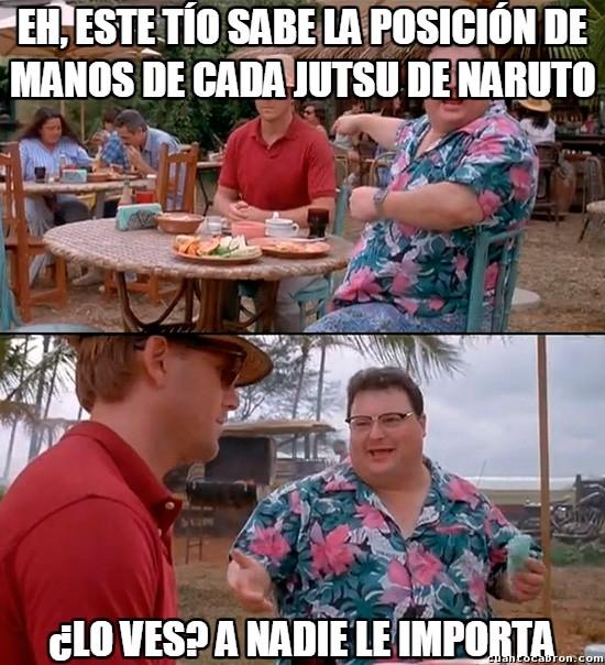 A_nadie_le_importa - El experto en temas de Naruto