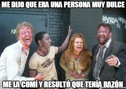 Zombie - Yo es que soy una persona muy dulce