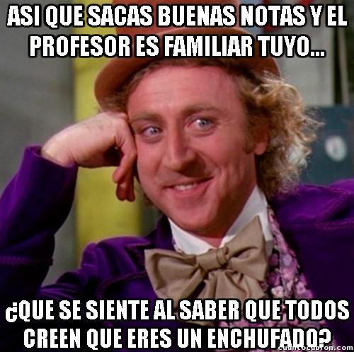 Wonka - Nadie debería poder tener un familiar como profesor
