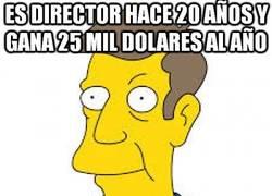 Enlace a La lamentable situación económica del director Skinner