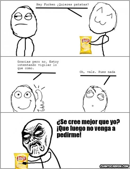 Infinito_desprecio - Y por eso nunca ofrezco patatas a nadie
