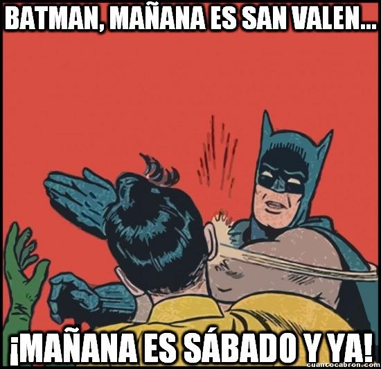 Meme_otros - Batman al rescate para evitar el día más estúpido del año