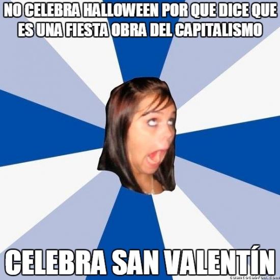 capitalismo,caramelos,celebrar,choclates,fiestas extranjeras,halloween,Hipocresía en estado puro,regalos,rosas,san valentín