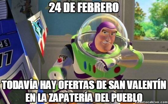 Buzz_lightyear - Vale ya con San Valentín, ¿no?