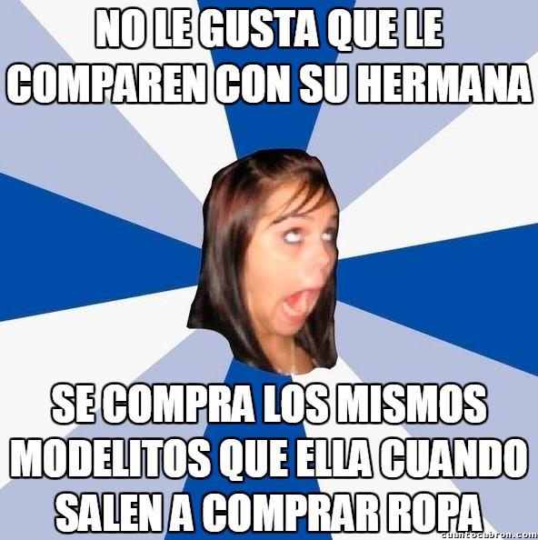 Amiga_facebook_molesta - Si no quieres que te comparen con tu hermana, al menos intenta ser más original
