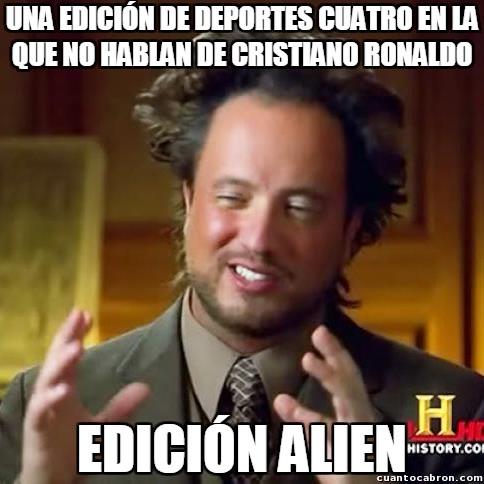 Ancient_aliens - Deportes Cuatro y Cristiano Ronaldo, una historia de amor mejor que todas