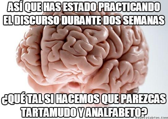 Cerebro_troll - No, si no estoy nervioso...