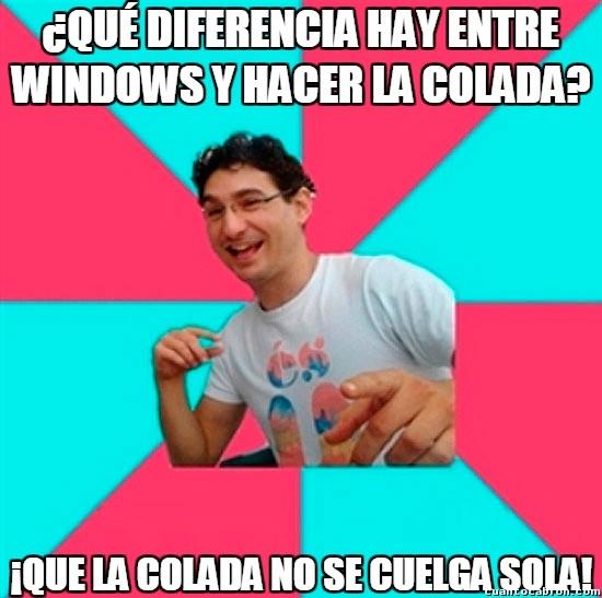 Bad_joke_deivid - Creo que voy a instalar Windows en mi lavadora