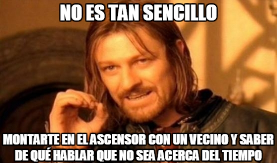 Boromir - La incomodidad ascensoril