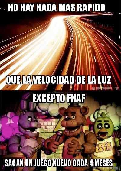 Meme_otros - Y pensar que Five Nights at Freddy's 2 salió en noviembre