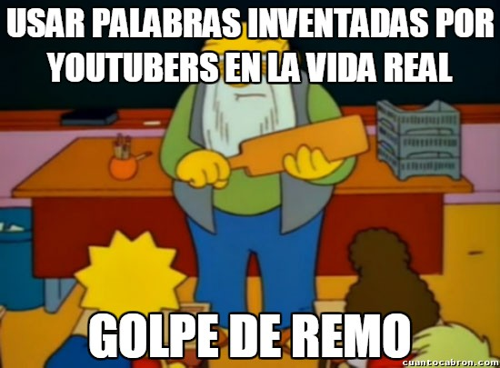 Golpe_de_remo - A algunas personas les deberían prohibir ver Youtube