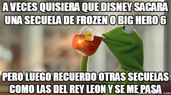 Meme_otros - Conociendo a Disney, mejor que no lo hagan