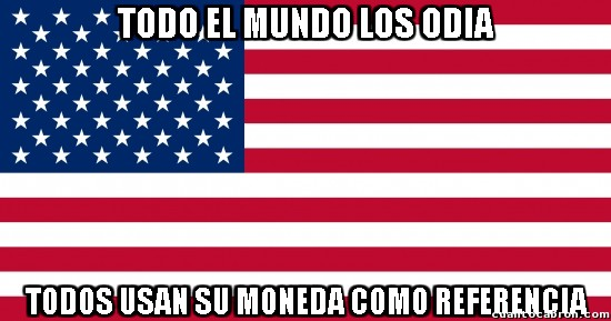 Meme_otros - Tanto no odiaremos a los Estados Unidos cuando...