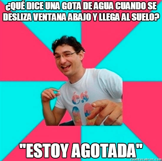 Bad_joke_deivid - La gota cansada