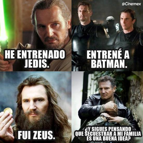Meme_otros - Hay que ser tonto para meterse con Liam Neeson